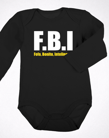 Body Manga Comprida FBI - Fofo, Bonito, Inteligente