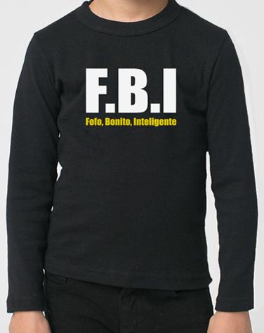 Camiseta Infantil de Manga Comprida FBI - Fofo, Bonito, Inteligente