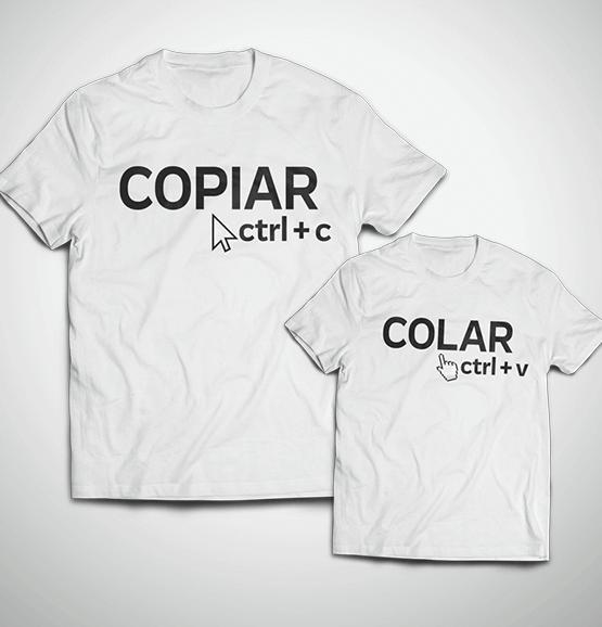 Tal Pai, Tal Filho ... Copiar e Colar (Camiseta Adulto + Infantil)