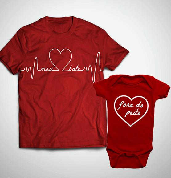 Tal Pai, Tal Filho ... Coração Fora do Peito (Camiseta + Body)