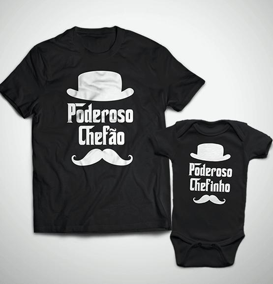 Tal Pai, Tal Filho ... Poderoso Chefinho (Camiseta + Body)